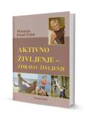 Aktivno življenje - zdravo življenje (+DVD z vadbo)